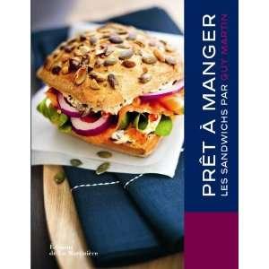 prêt à manger les sandwichs (9782732442211) Guy Martin