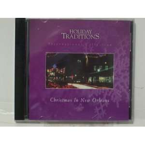 Holiday Traditions Christmas in New Orleans none listed
