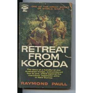 Kokoda One of the Great Books of World War II Raymond Paull Books