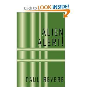Alien Alert (9780738847955): Paul Revere: Books