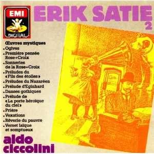 Erik Saie Works for Piano, Vol. II Mysical Works