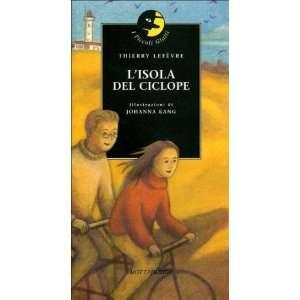 Lisola del ciclope (9788882791445) Thierry Lefèvre, J