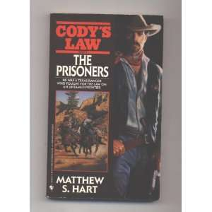 The Prisoners (Codys Law, Book 9) (9780553297669