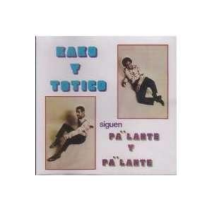 Siguen Pa Lante Y Pa Lante Kako Y Totico Music