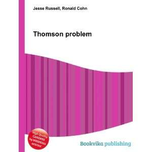 Thomson problem Ronald Cohn Jesse Russell Books