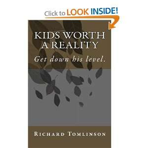 Reality Get down his level. (9781453851319) Richard Tomlinson Books