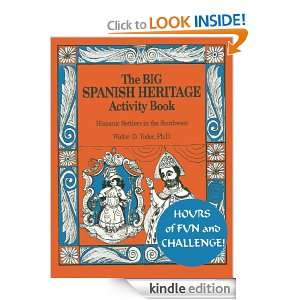 The Big Spanish Heritage Activity Book Walter D. Yoder