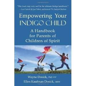 Parents of Children of Spirit [Paperback] Wayne D Dosick PhD Books