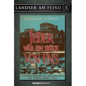 . Landser am Feind; Bd. 3 (9783938392744): Erich von Stering: Books