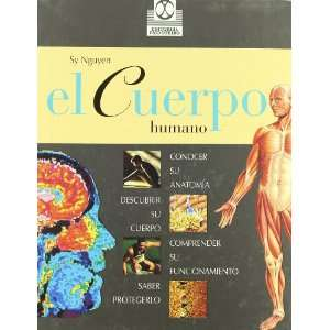 El Cuerpo Humano/the Human Body (Spanish Edition