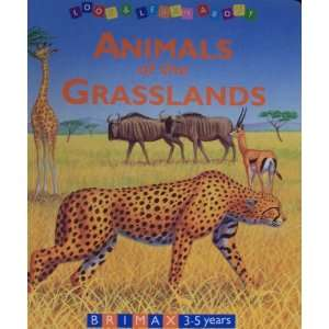 Animals of the Grasslands (Look & Learn About): Books
