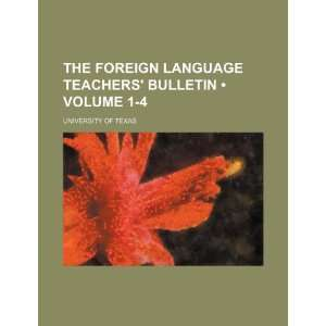 Bulletin (Volume 1 4) (9781235627880) University of Texas Books