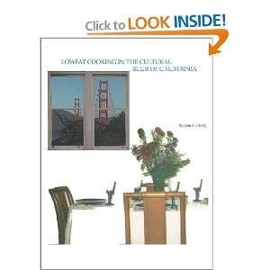 the Cultural Blur of California (9780967955605): Joan E. Deady: Books
