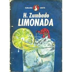 Limonada (Saeta): H Zumbado: Books