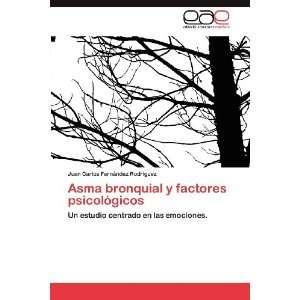 Asma bronquial y factores psicológicos Un estudio