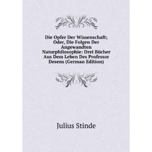 Dem Leben Des Professor Desens (German Edition) Julius Stinde Books