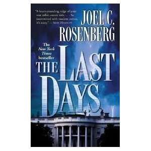 The Last Days (Political Thrillers Series #2) Publisher Forge Books