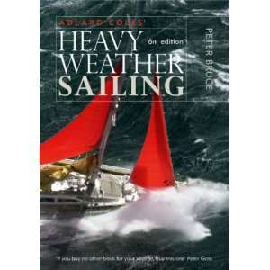 Heavy Weather Sailing (9780713682434) Peter Bruce Books