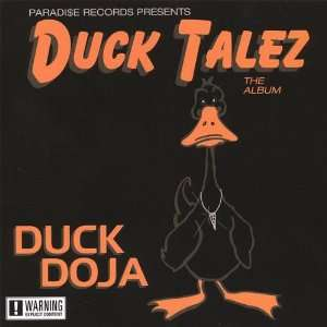 Duck Talez the Album: Duck Doja: Music