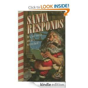 Start reading Santa Responds on your Kindle in under a minute . Don