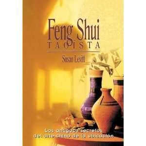 Shui taoista / Taoist Feng Shui Los Antiguos Secretos Del Arte Chino
