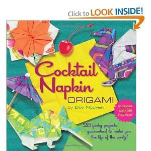 Cocktail Napkin Origami (9781402780387): Duy Nguyen: Books
