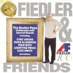 Fiedler & Friends Arthur Fiedler, Boston Pops Orchestra