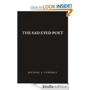 The Sad Eyed Poet: Michael S. Campbell:  Kindle Store