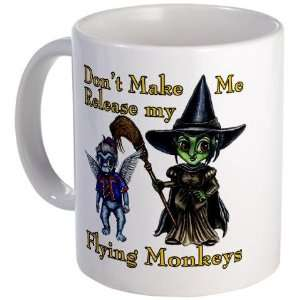 Release My Flying Monkeys Wizard oz Mug by CafePress