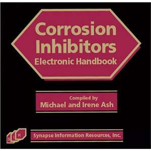 of Corrosion Inhibitors (9781890595258) Michael, Irene Ash Books