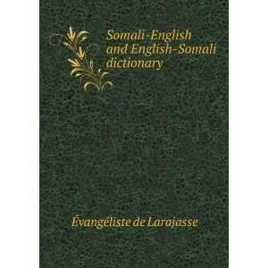 Somali English and English Somali dictionary �vangà