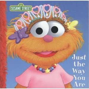 the Way You Are (Sesame Street) (9781403741875) Kara McMahon Books