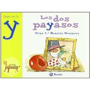 Los dos payasos / The Two Clowns: Juega con la Y / Play