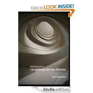 Madrid incierto LAS GALERIAS DE SAN NICOLAS (Spanish Edition)