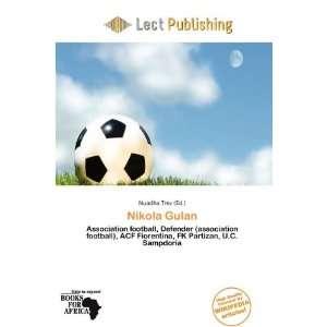 Nikola Gulan (9786200508072) Nuadha Trev Books