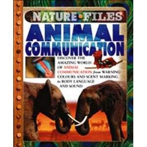 Animal Communication (Nature Files) (9780791082140) Anita