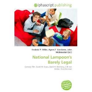 National Lampoons Barely Legal (9786132674951) Books