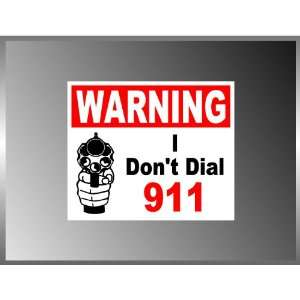 PRO GUN Message Funny Dial 911 Vinyl Decal Bumper Sticker