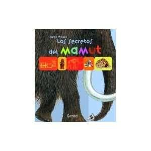 Los secretos del mamut (Los secretos de . . . series