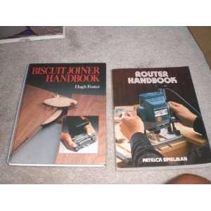 & Biscuit Joiner Handbook: patrick spielman & hugh foster: Books
