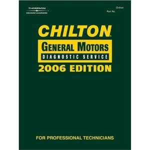 Chilton 2006 General Motors Diagnostic Service Manual