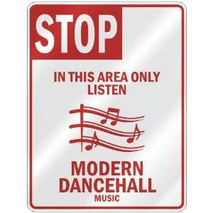 ONLY LISTEN MODERN DANCEHALL  PARKING SIGN MUSIC