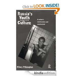 Russias Youth and its Culture Hilary Pilkington  Kindle