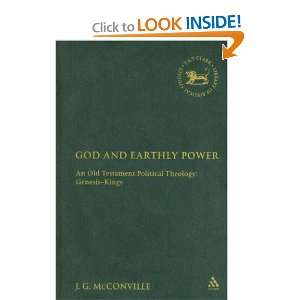 God And Earthly Power An Old Testament Political Theology