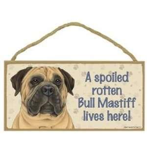 com A Spoiled Rotten Bull Mastiff Lives Here   5 X 10 Door/wall Dog