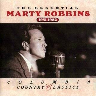 Essential Marty Robbins 1951 1982: Marty Robbins: Music