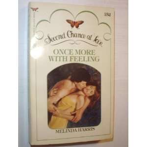 Once More with Feeling (Second Chance at Love) Melinda
