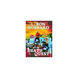 Death Quest (Mission Earth) (9781592121854) L. Ron Hubbard Books
