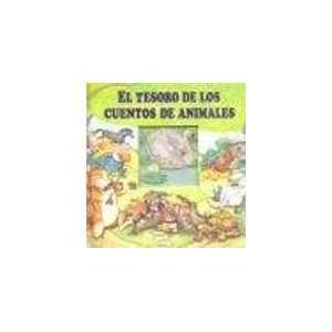 El Tesoro de Los Cuentos de Animales (Spanish Edition