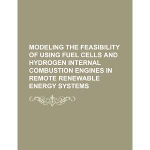 Modeling the feasibility of using fuel cells and hydrogen